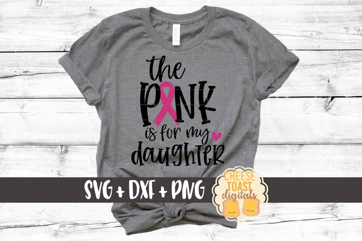 The Pink Is For My Daughter - Breast Cancer Awareness SVG example image 1