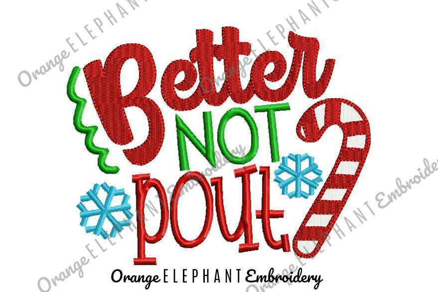 Christmas Better Not Pout Unique Urban Machine Embroidery Design digital File example image 1