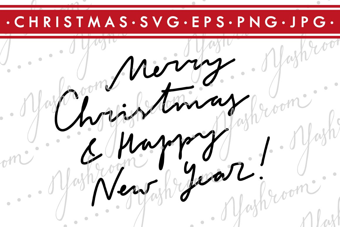Merry Christmas and Happy New Year-Quote SVG Cut File example image 1