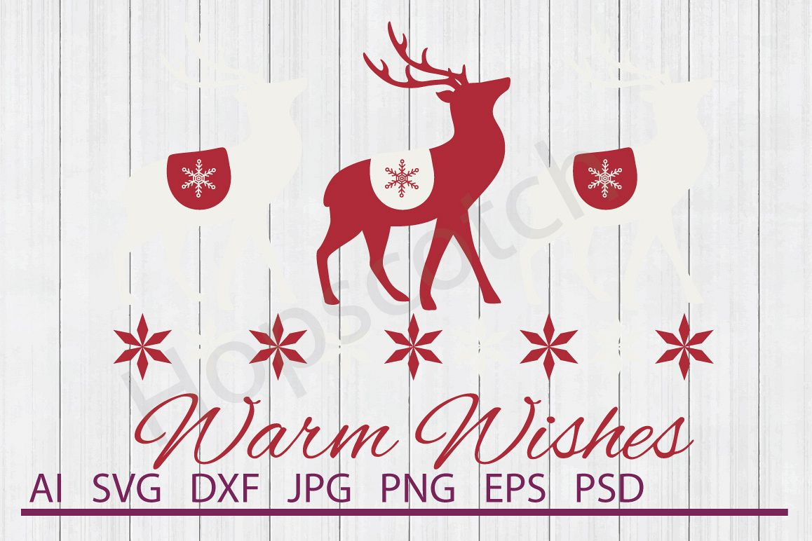 Reindeer SVG, Warm Wishes SVG, DXF File, Cuttable File example image 1