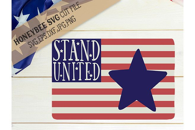 Stand United Flag cut file example image 1