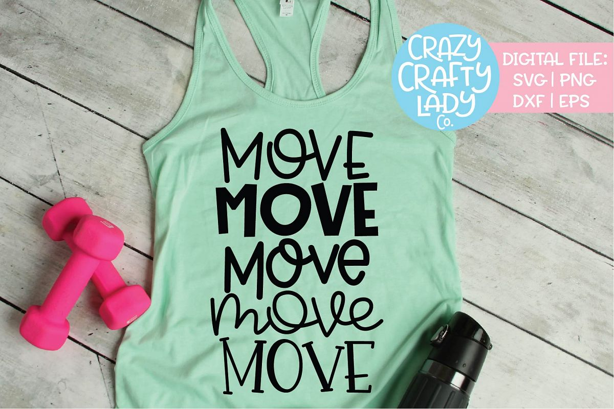Move Workout Exercise Fitness SVG DXF EPS PNG Cut File example image 1