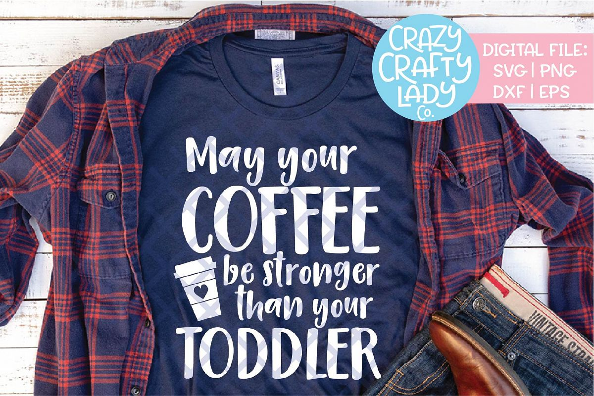 May Your Coffee Be Stronger SVG DXF EPS PNG Cut File example image 1