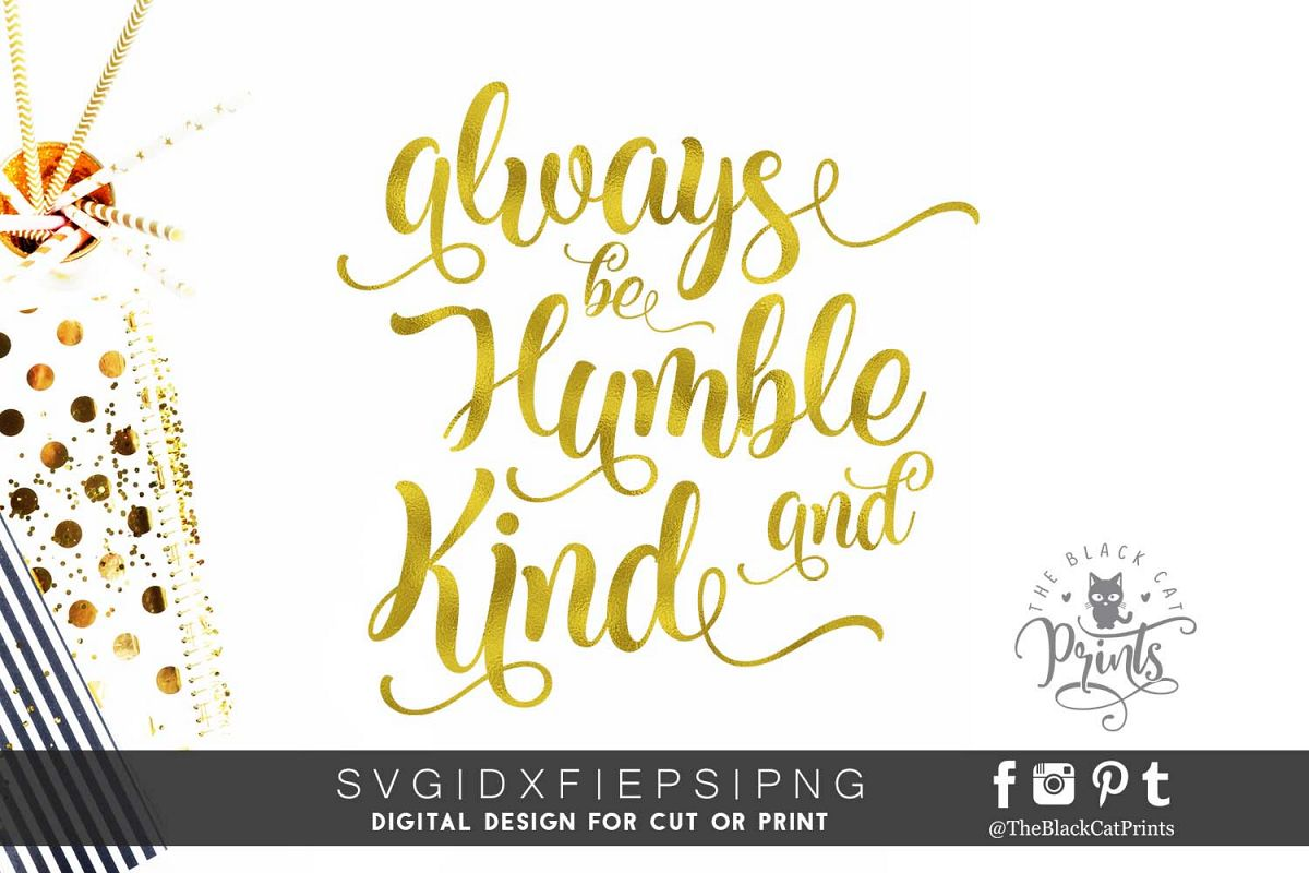 Always be Humble and Kind SVG PNG EPS DXF example image 1