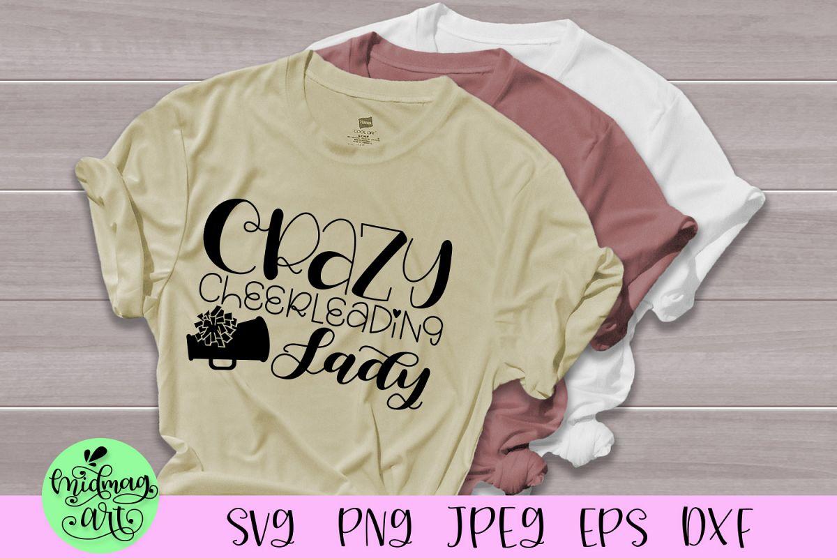 Crazy cheerleading lady svg, cheer mom svg example image 1
