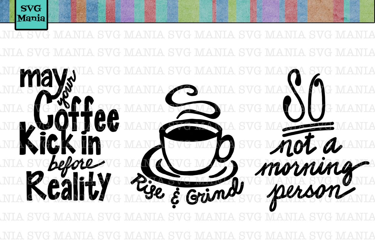 Coffee Quotes: Coffee Sayings SVG Bundle, Coffee SVG Bundle, Coffee Mug