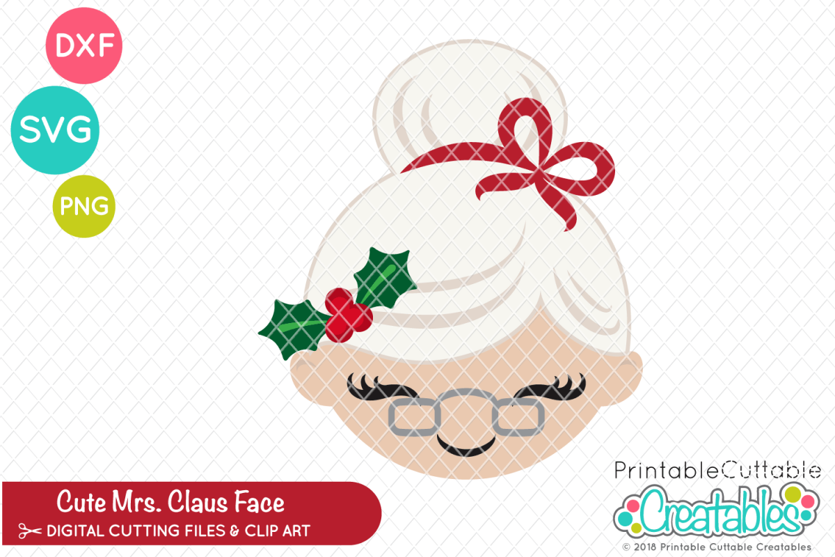 picture regarding Printable Cuttable Creatables identified as Adorable Mrs. Claus Facial area SVG