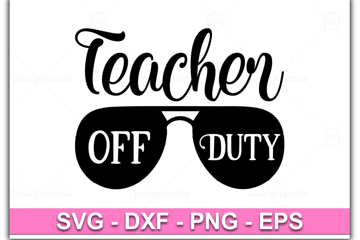 Teacher Off Duty Svg, Teacher life Svg, Summer Holiday Svg example image 1