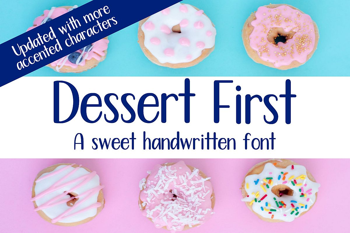 Dessert First - A sweet handwritten font example image 1
