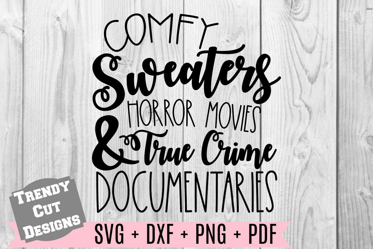 Comfy Sweaters Horror Movies & True Crime Documentaries SVG example image 1