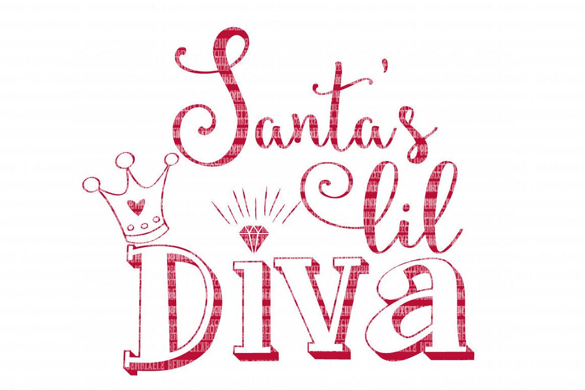 Santas Lil Diva Svg Files Christmas Cut Files Iron On Decals Heat