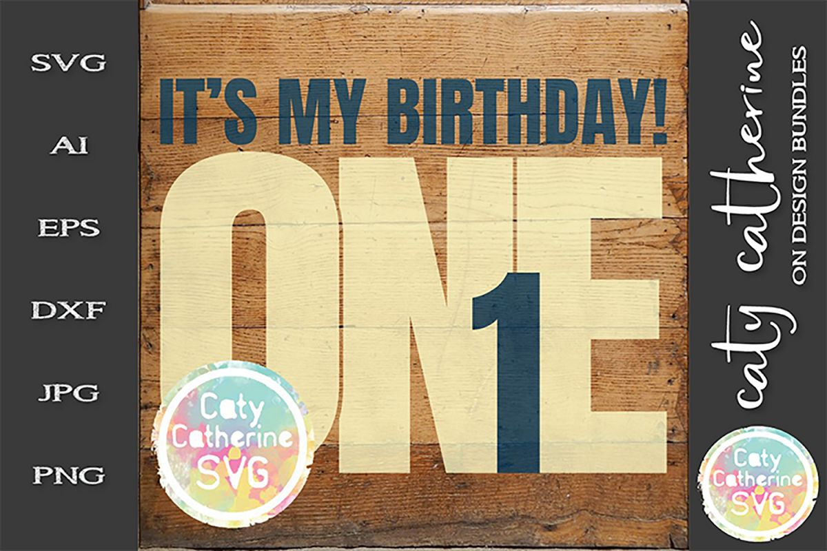 It's My Birthday Age 1 One Cut File SVG Cut File example image 1