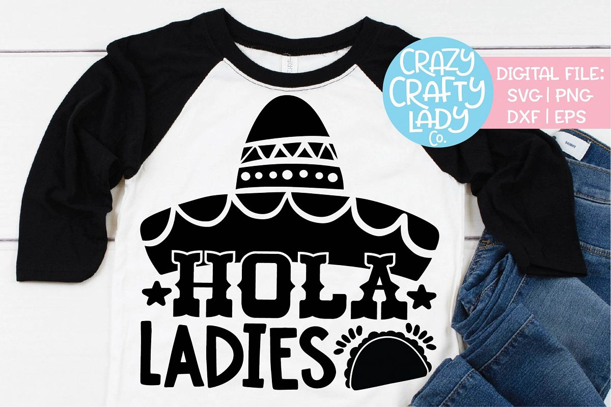 Hola Ladies Cinco de Mayo SVG DXF EPS PNG Cut File example image 1