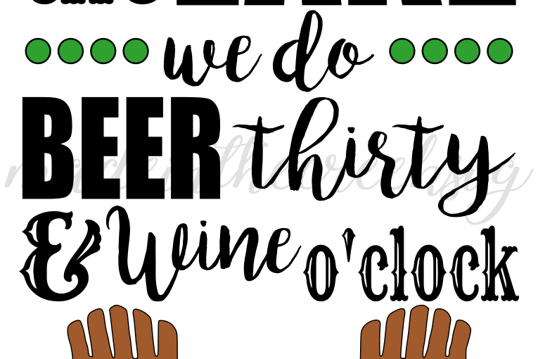 At The Lake Quotes Beer Wine Summer Fun Cut File Svg Png