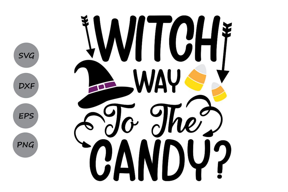 Witch Way To The Candy SVG, Halloween svg, Trick or Treat. example image 1