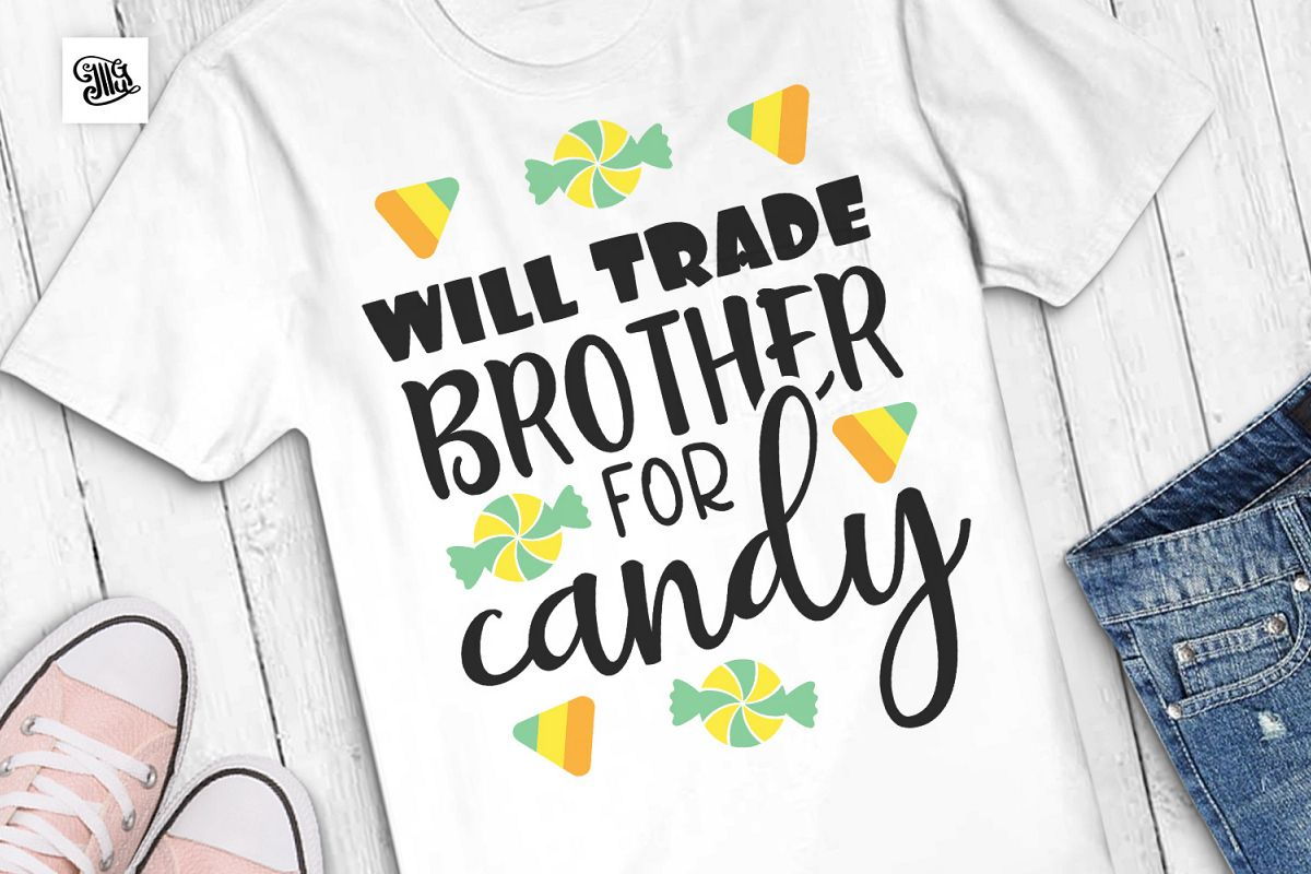 Will trade brother for candy - Halloween example image 1