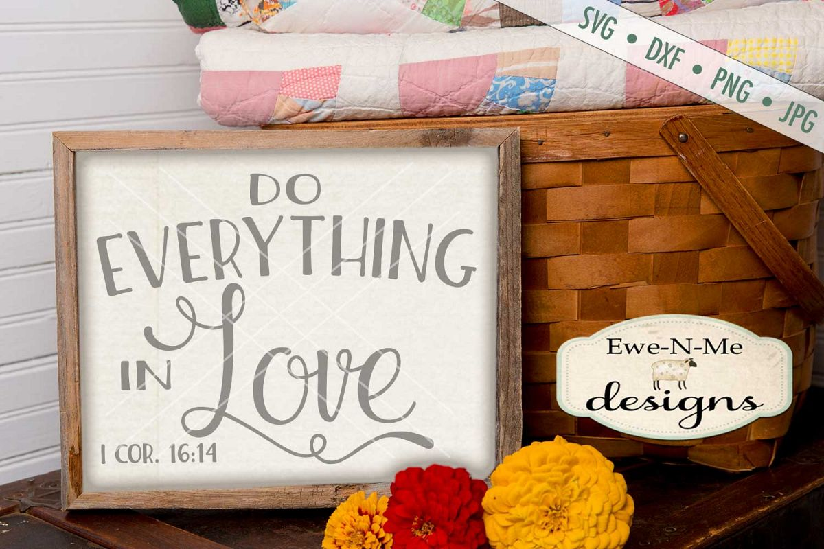 Do Everything In Love SVG DXF Cut File example image 1