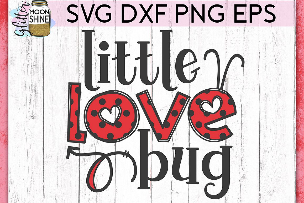 Download Little Love Bug Valentine's SVG DXF PNG EPS Cutting Files ...