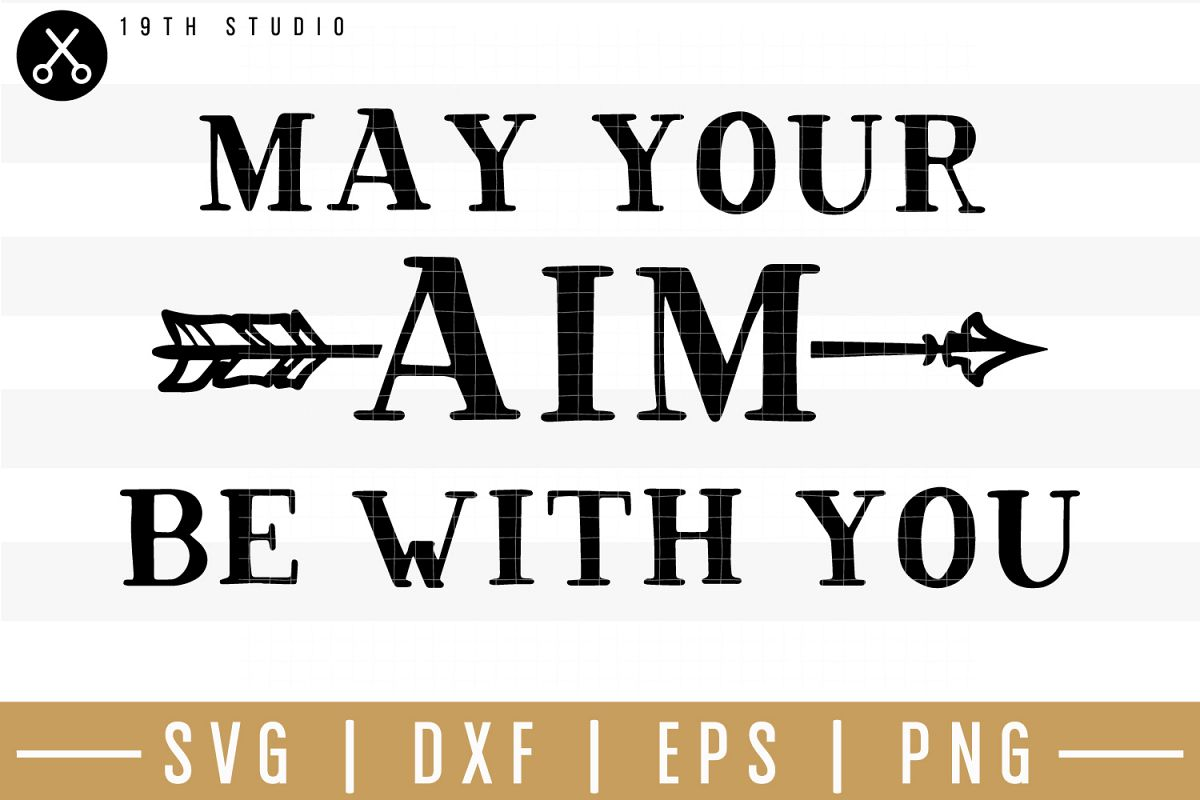 May your aim be with you SVG| Bathroom sign SVG example image 1