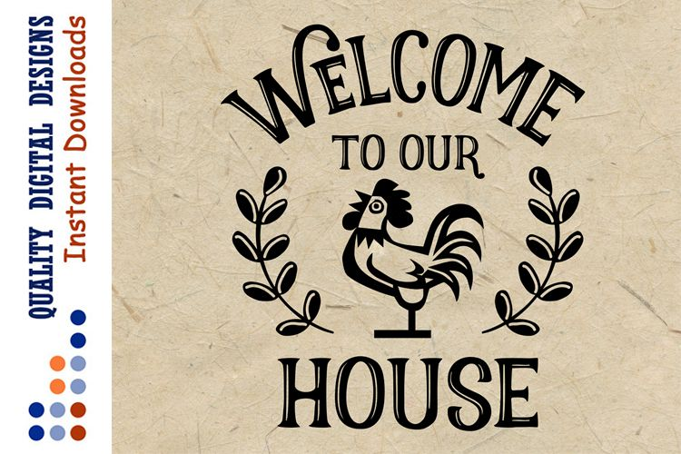 Welcome To Our House Svg example image 1
