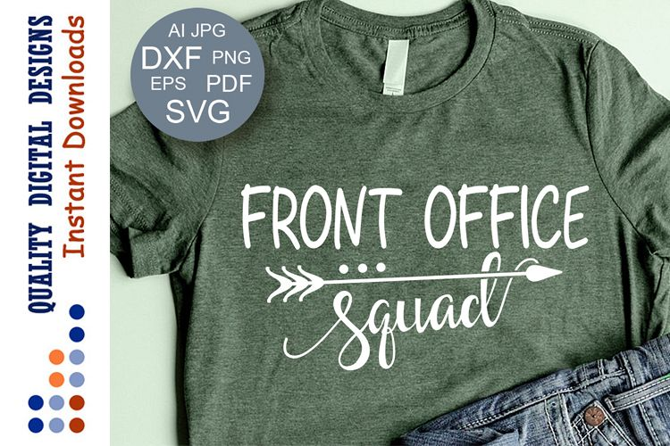 Front Office squad svg file saying School party decor example image 1
