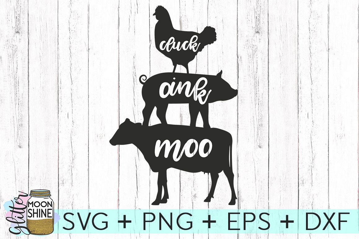 Cluck Oink Moo SVG DXF PNG EPS Cutting Files example image 1