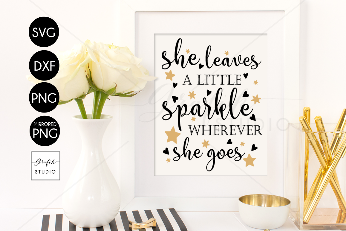 picture about She Leaves a Little Sparkle Wherever She Goes Free Printable known as She Leaves a Minimal Sparkle Anyplace She Goes SVG