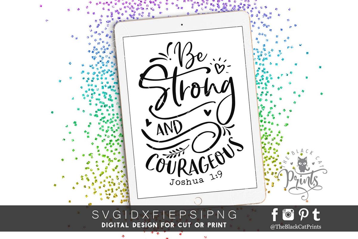 Be Strong And Courageous SVG DXF PNG EPS example image 1