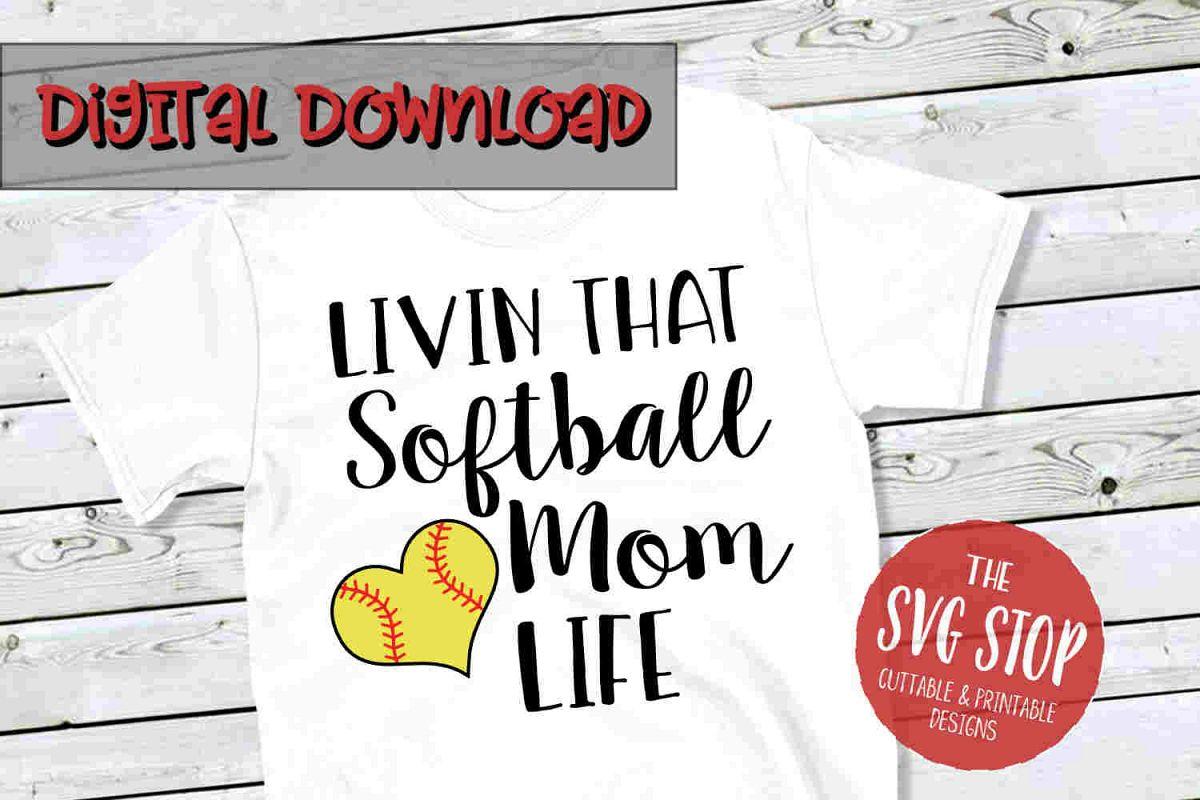 Softball Mom Life -SVG, PNG, DXF example image 1
