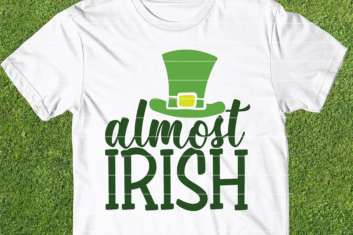 Almost Irish SVG Cut File, St Patrick's Day SVG Cut File example image 1
