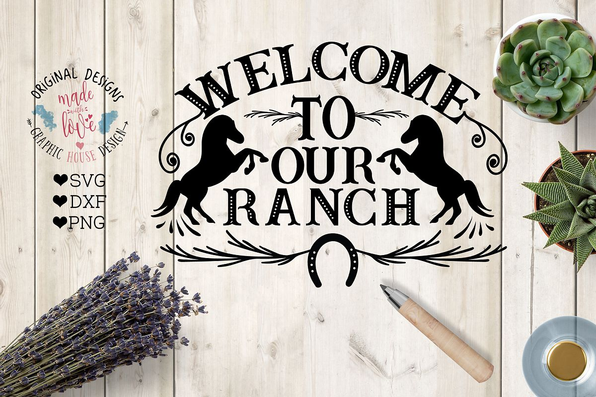 Welcome To Our Ranch Cut File example image 1
