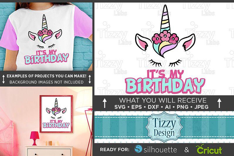 Birthday UNICORN SVG - Its My Birthday Unicorn Shirt - 1056 example image 1