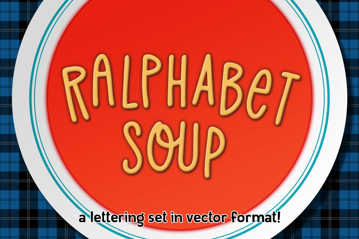 Ralphabet Soup - a hand-lettered vector alphabet set! example image 1