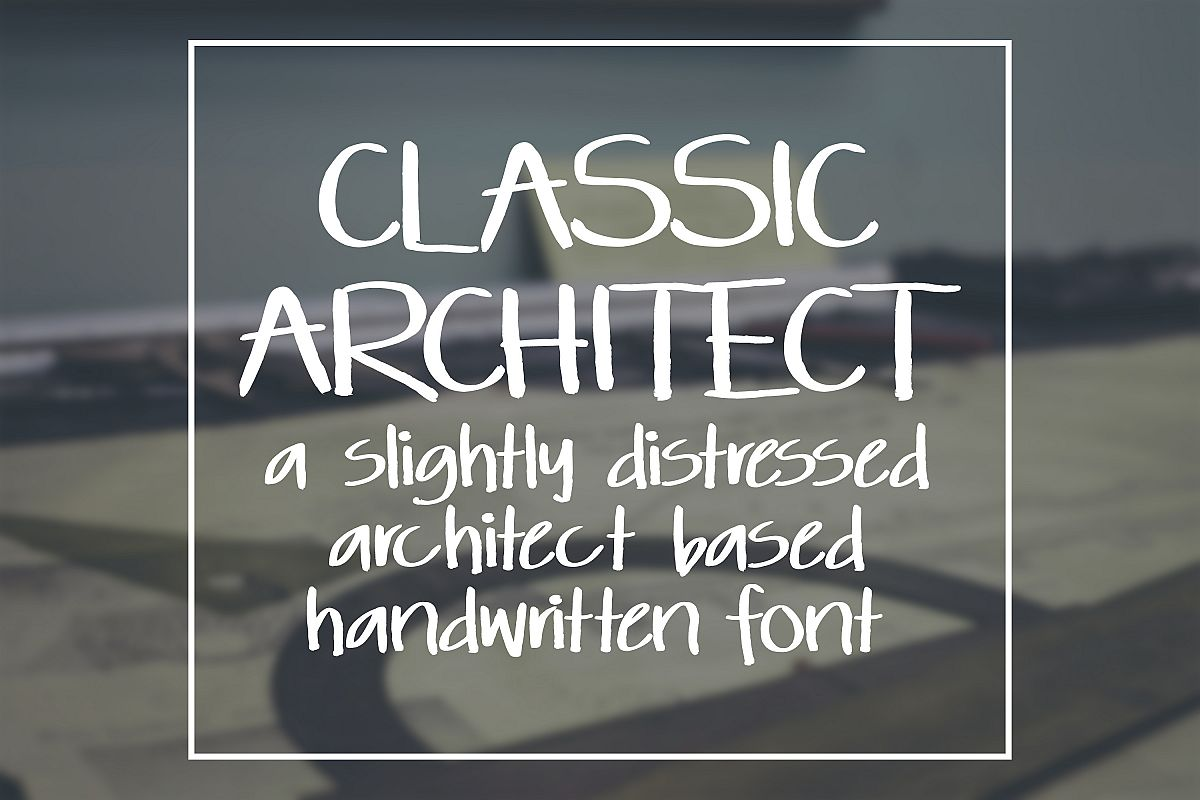 Classic Architect - a slightly distressed handwritten font example image 1