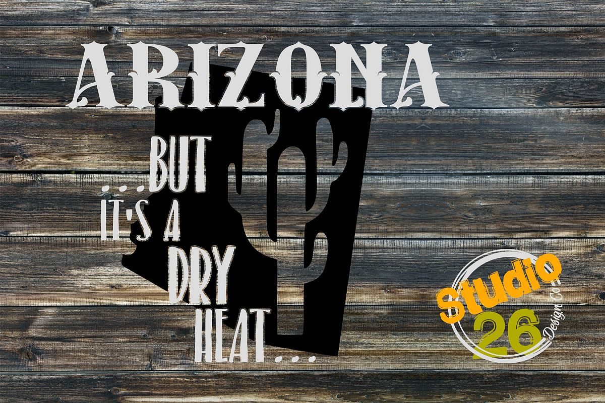 Arizona - But it's a dry heat example image 1