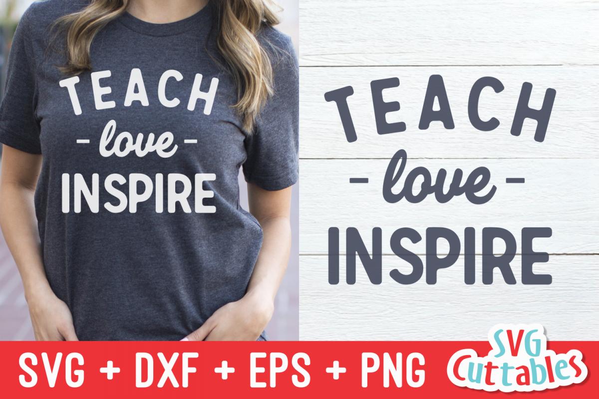 Teach Love Inspire | Teacher Cut File example image 1