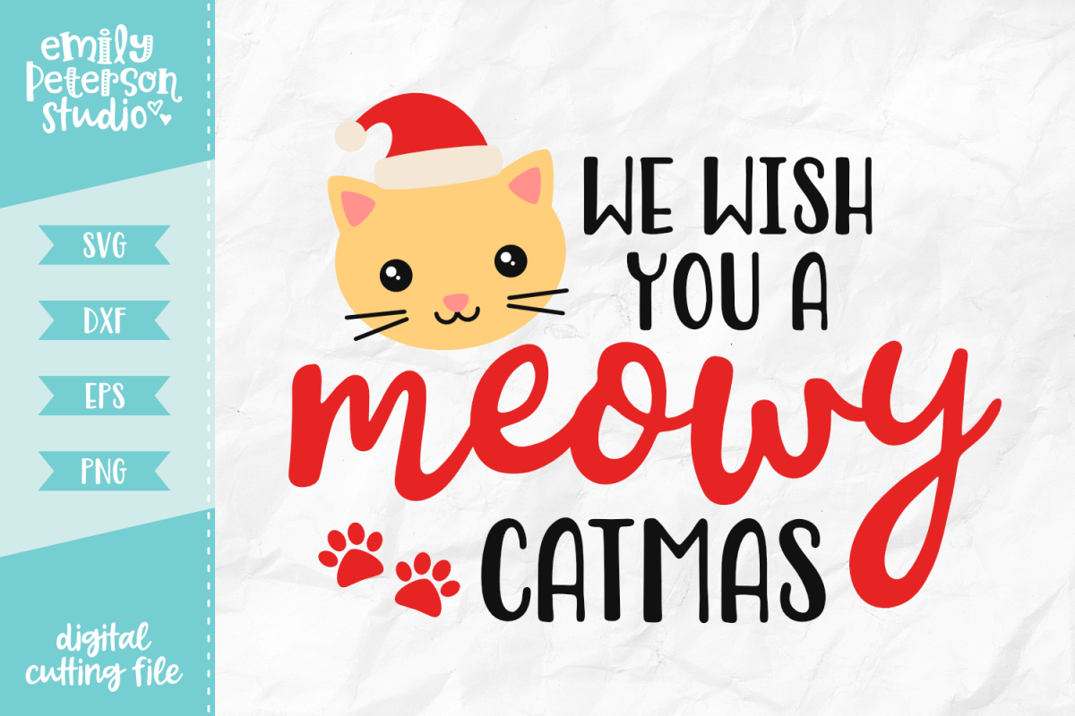 We Wish You A Meowy Catmas SVG DXF EPS PNG example image 1