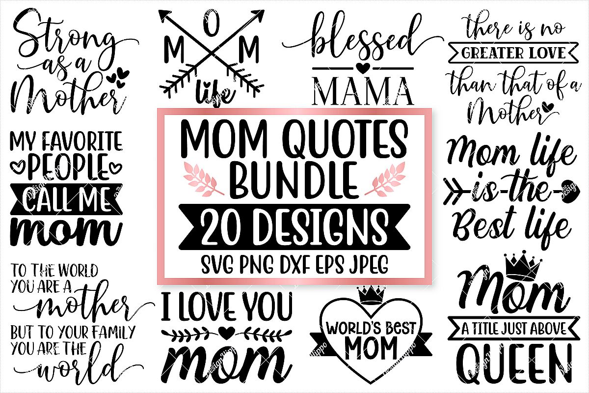 Mom Quotes SVG Bundle, 20 Designs, SVG PNG DXF Cutting Files example image 1