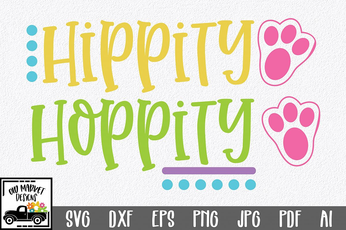 Easter SVG Cut File - Hippity Hoppity SVG DXF EPS PNG JPG AI example image 1