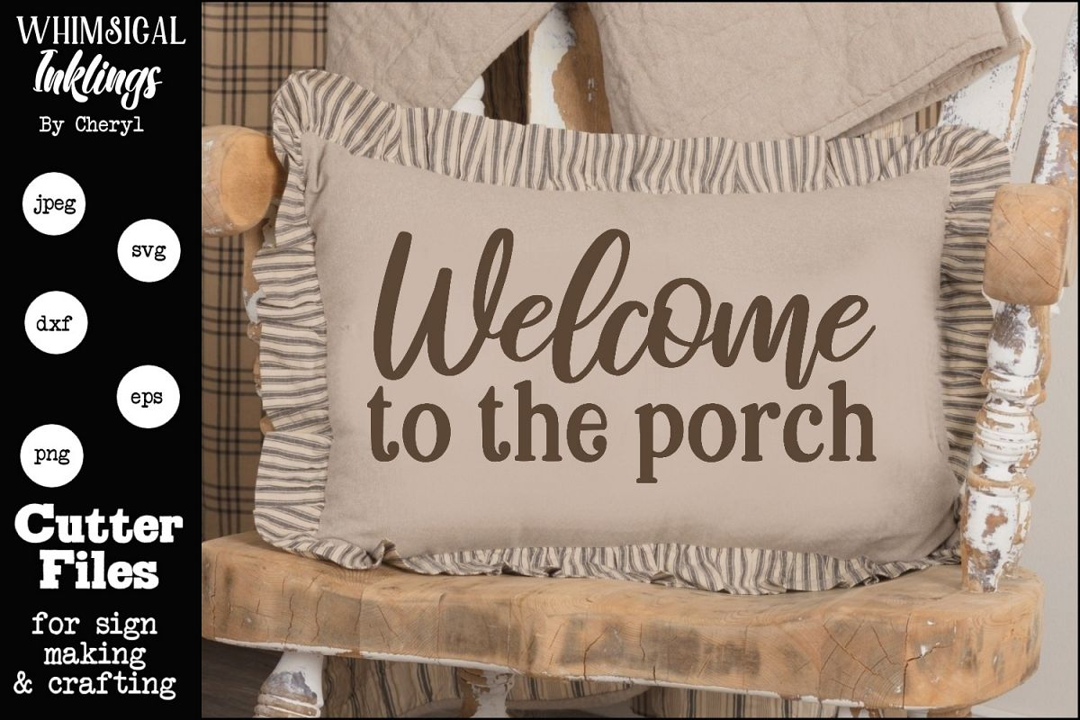Welcome To The Porch 2 SVG example image 1