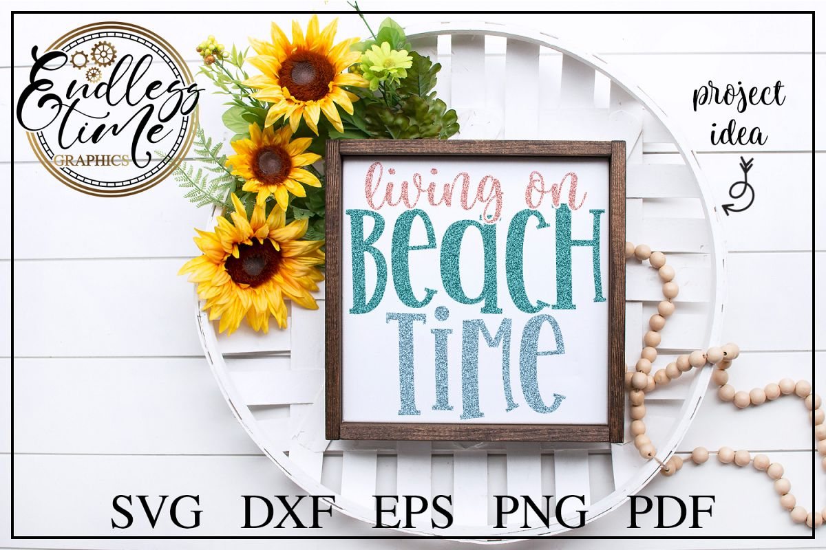 Living on Beach Time SVG - A Fun Summer Time SVG Design example image 1