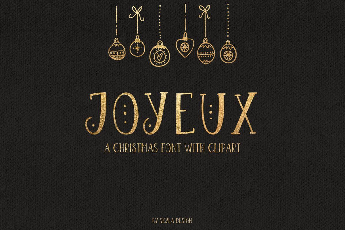 Joyeux Christmas font & Dingbat clipart illustrations example image 1