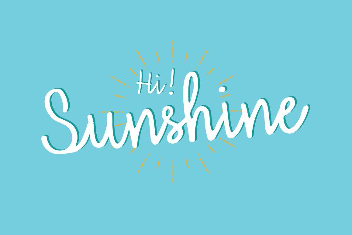 Hi Sunshine | Script font example image 1