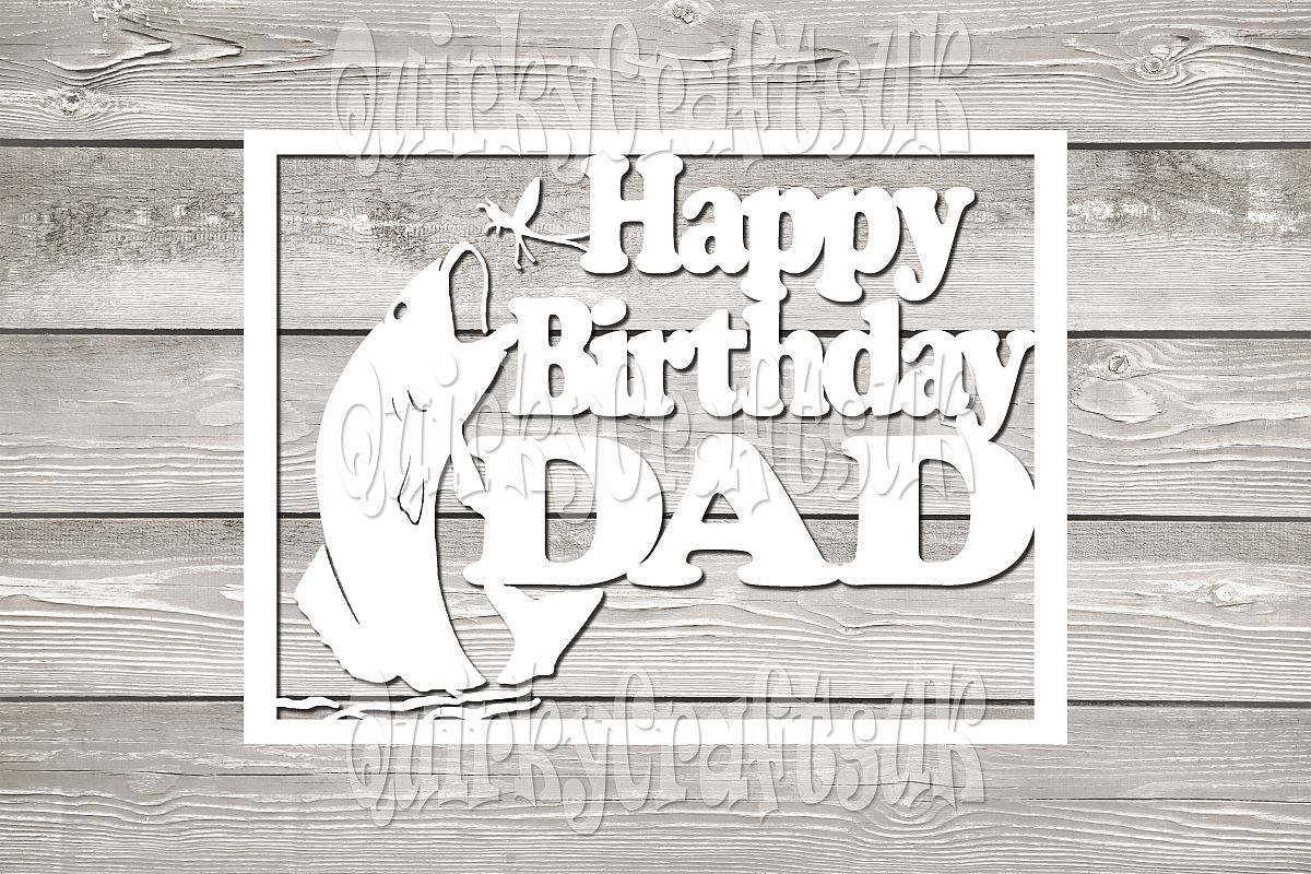 Happy birthday DAD papercutting templates|PNG/PDF/SVG/DXF example image 1