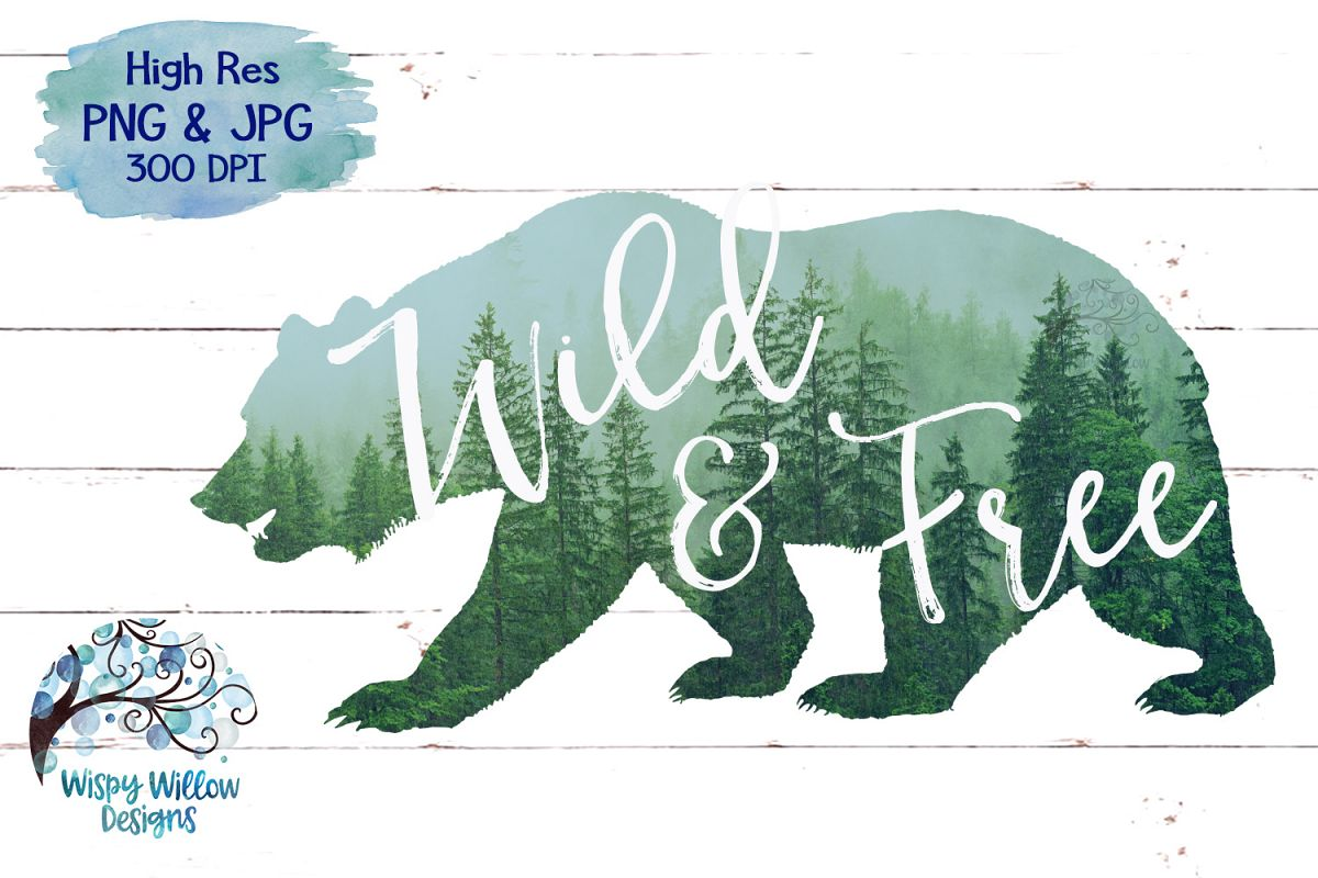 Wild & Free | Forest Bear PNG | Sublimation | Clipart example image 1