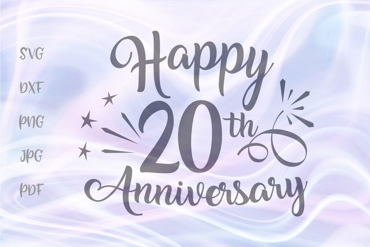 Happy 20th Anniversary Twenty Year China Wedding Sign SVG example image 1