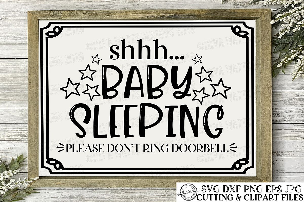 Shhh... Baby Sleeping Please Don't Ring Doorbell Cut File example image 1