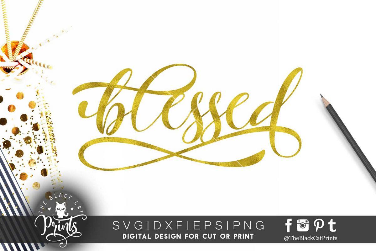 Blessed SVG PNG EPS DXF example image 1
