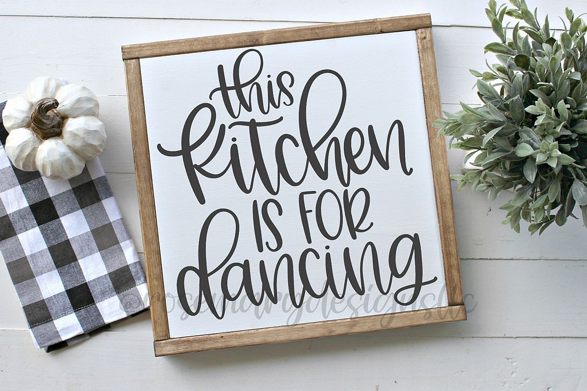 This Kitchen is for Dancing - Hand Lettered SVG example image 1