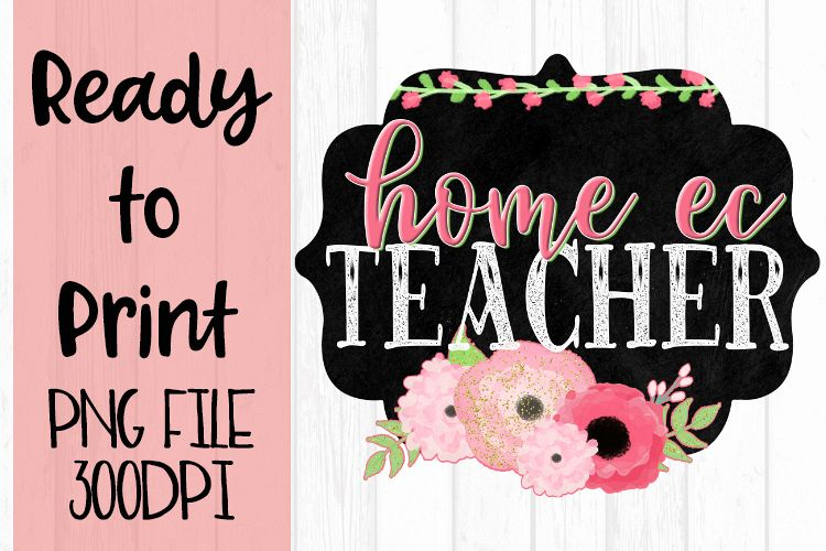 Home Ec Teacher Chalkboard and Flowers Ready to example image 1